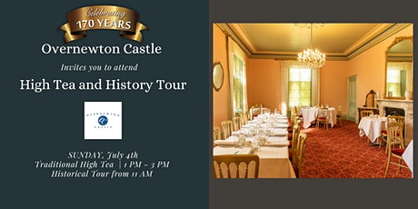 High Tea & Tour of  Overnewton Castle (July) tickets