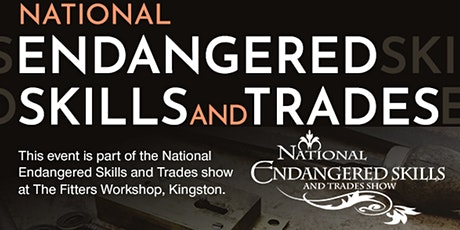 National Endangered Skills and Trades seminar tickets