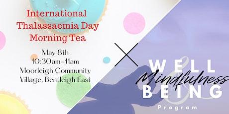 International Thalassaemia Day Morning Tea (With MNW Program) tickets
