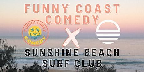 Funny Coast Comedy @ the Sunshine Beach Surf Club // 23rd May tickets