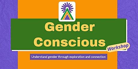 Gender Conscious tickets