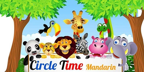 It's Circle Time in Mandarin Chinese! for kids 3-5 tickets