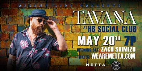 Tavana - Live at HB Social Club tickets