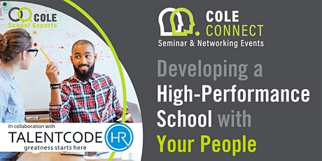 Developing a High-Performance School with Your People + MASTERCLASS! tickets