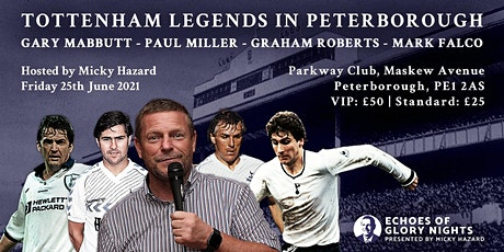Evening With Spurs  FA & UEFA Cup Winners Mabbutt, Roberts, Miller & Falco tickets