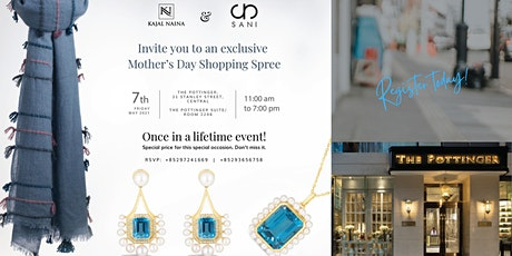 Mother's Day exclusive with SANI & KAJAL NAINA FINE JEWELRY tickets