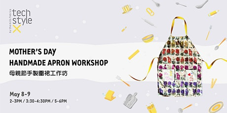 Mother's Day Handmade Apron Workshop tickets