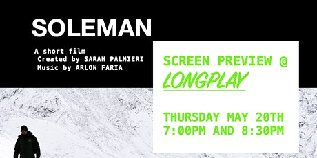 'Soleman' Screening @ Longplay tickets