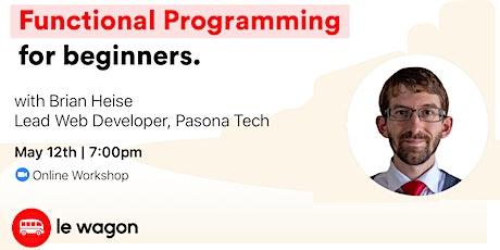 Functional Programming for Beginners - Online Workshop tickets