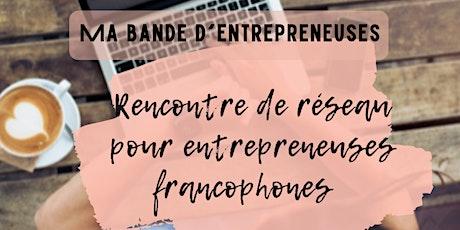 Ma Bande d'Entrepreneuses billets