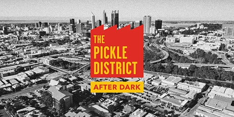 The Pickle District After Dark tickets