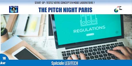 """Pitch Night Paris spécial """"LEGITECH"""" billets"""