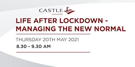 HR Breakfast Webinar. Life after Lockdown - Managing the new normal. tickets