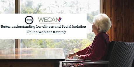 Better understanding Loneliness and Social Isolation: Webinar Training tickets