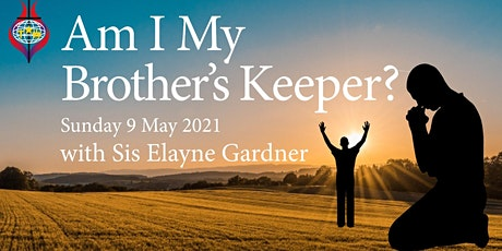 Sunday Worship - Am I My Brother's Keeper tickets