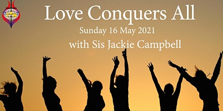 Sunday Worship - Love Conquers All tickets