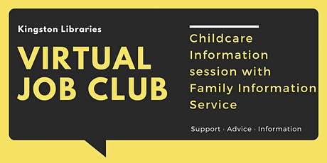 Childcare Information session with Family Information Service - Job Club tickets