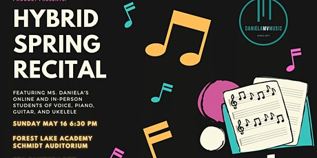 Daniela MV Music Studio Hybrid Spring Recital tickets