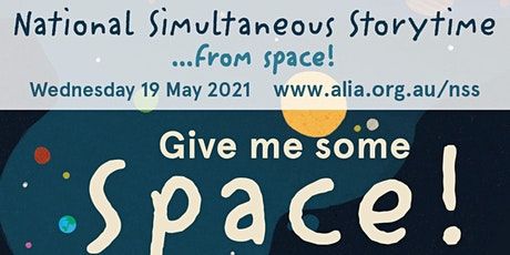 National Simultaneous Storytime: Give Me Some Space! (3-5yrs) tickets