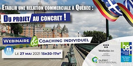 Webinaire Québec : comment établir une relation commerciale ? billets