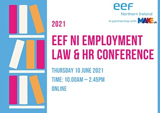 2021 EEFNI Employment Law & HR Conference tickets