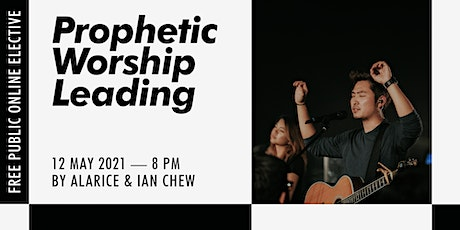 Public Elective: Prophetic Worship tickets