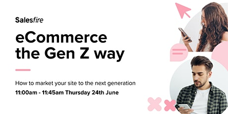eCommerce the Gen Z way tickets