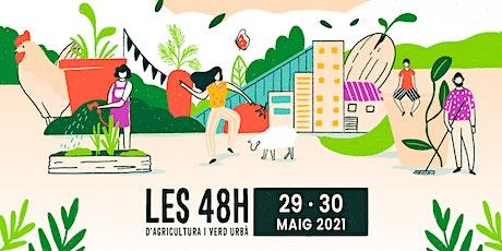 48H d' Agricultura i Verd urbà - DEBATS - DIA 1 entradas