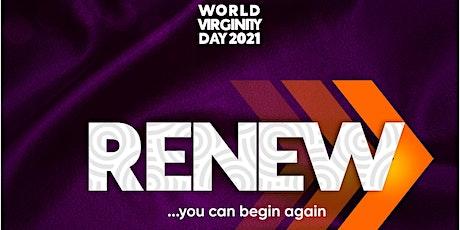 World Virginity Day 2021 - RENEW tickets