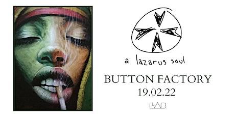 A Lazarus Soul Dublin tickets