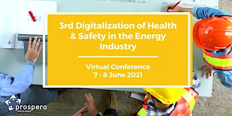 3rd Digitalization of Health & Safety in the Energy Industry tickets