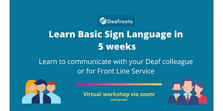 Learn Basic Sign Language Online in 5 weeks tickets