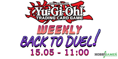 Yu-Gi-Oh! Back to Duel Season 6 #3 at Hobby Games tickets