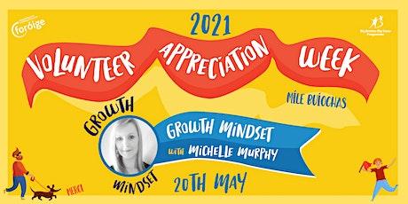 Foróige's Volunteer Appreciation Week-  Developing a Growth Mindset tickets