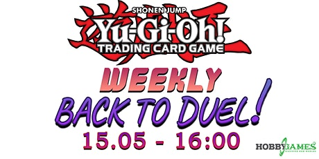 Yu-Gi-Oh! Back to Duel Season 6 #4 at Hobby Games tickets