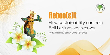 Reboo(s)t - how sustainability can help Bali businesses recover tickets