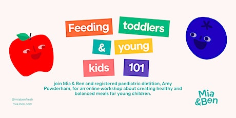Feeding Toddlers & Young Kids 101: How to Create Healthy & Balanced Meals tickets