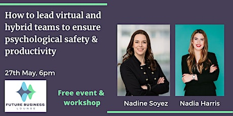 Free Event  - Psychological Safet & Engagement in Virtual & Hybrid Teams biglietti