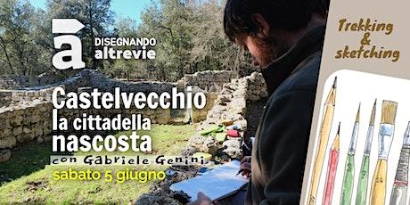 Castelvecchio, la cittadella nascosta biglietti