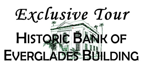 Exclusive Bank of Everglades Building Tour tickets