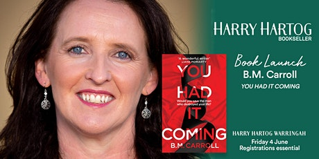 Book Launch: You Had It Coming by B.M. Carroll tickets
