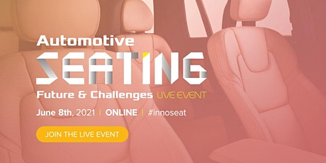 Automotive Seating Future & Challenges Live Event Tickets