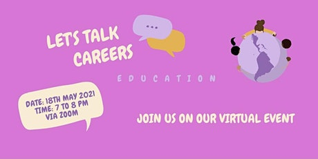 Let's Talk Careers - Education tickets