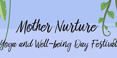 Mother Nurture Yoga and Wellbeing tickets