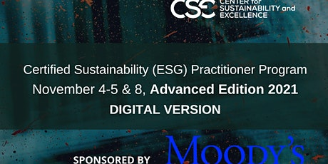 Certified Sustainability (ESG)Practitioner Program, Advanced Edition 2021 Tickets