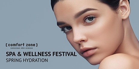[ comfort zone ] SPA  &  WELLNESS  FESTIVAL Tickets