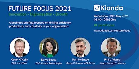 Future Focus 2021 - Digitalisation | Innovation | Growth tickets