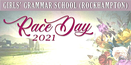 Girls' Grammar (Rockhampton) Race Day 2021 tickets
