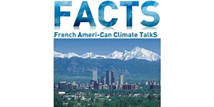 French Ameri-Can Climate TalkS Denver