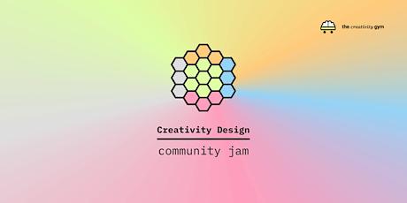 Creativity Design Community Jam #1 biglietti